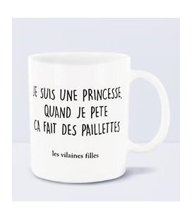Mug Je Suis Une Princesse Quand Je Pète Ca Fait Des Paillettes