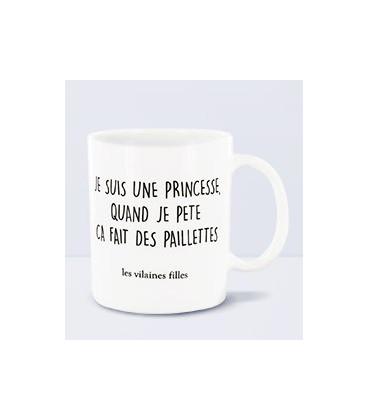 Mug Je Suis Une Princesse Quand Je Pete Ca Fait Des Paillettes