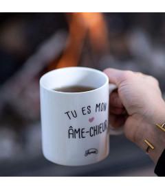 """Mug  """"Tu es mon âme-chieur"""""""